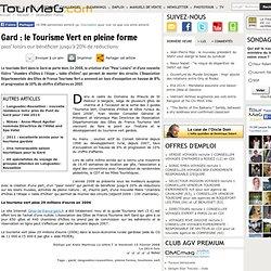 Gard : le Tourisme Vert en pleine forme