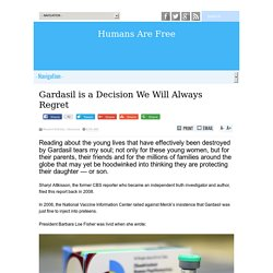 Gardasil is a Decision We Will Always Regret