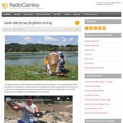 Garde-robe (et sac) de pèlerin en 6 kg « Radio Camino