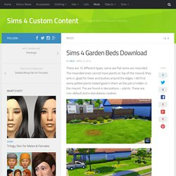Garden Beds / Sims 4 Custom Content
