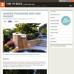 Garden Fountains Past and Present - Time to Build