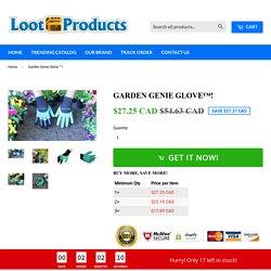 Garden Genie Glove™! – Loot Products