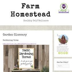 Garden Glossary - Farm Homestead