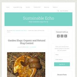 Organic natural slug control