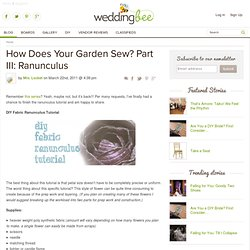 How Does Your Garden Sew? Part III: Ranunculus