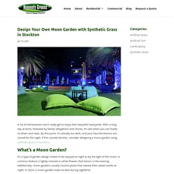 Moon Garden Design Ideas Using Synthetic Grass in Stockton