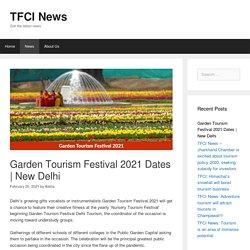 Garden Tourism Festival 2021 Dates