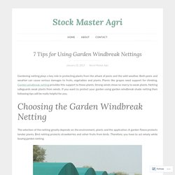 7 Tips for Using Garden Windbreak Nettings