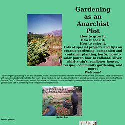 Gardening as an Anarchist Plot