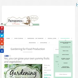 Gardening for Food Production