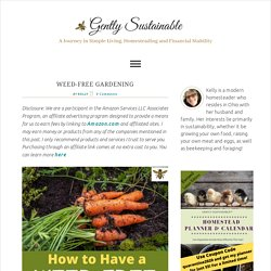 Weed-Free Gardening - Gently Sustainable