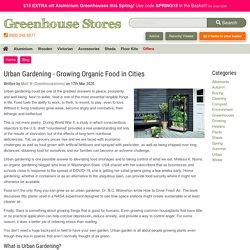 Urban Gardening - Growing Organic Food in Cities