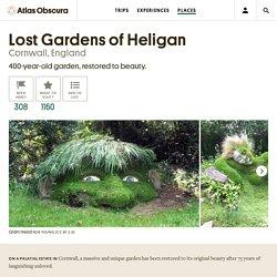 Lost Gardens of Heligan – Cornwall, England - Atlas Obscura