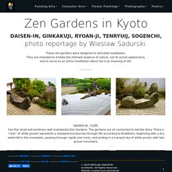 Zen Gardens in Kyoto, photo reportage