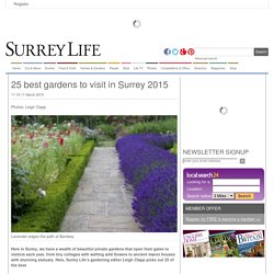 25 best gardens to visit in Surrey 2015 - Places - Surrey