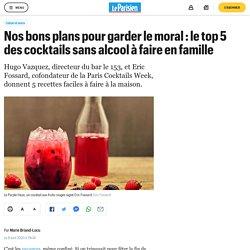 Nos bons plans pour garder le moral : le top 5 des cocktails sans alcool à faire en famille