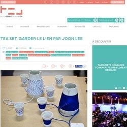 Tea set, garder le lien par Joon Lee