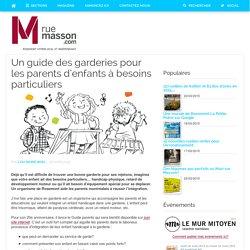 Un guide des garderies pour les parents d'enfants à besoins particuliers