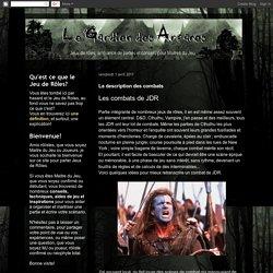Le Gardien des Arcanes: La description des combats