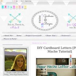 ✥ DIY Paper Mache Letters ✥