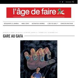 Gare au GAFA - Le site du journal L'age de faire