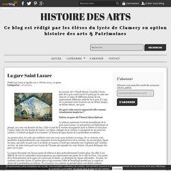 La gare Saint Lazare - Histoire des Arts