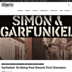 Garfunkel: On Being Paul Simon's First Champion « American Songwriter 2020