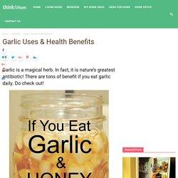 Garlic Uses & Health Benefits