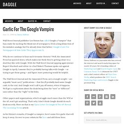 Garlic For The Google Vampire