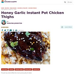 Honey Garlic Instant Pot Chicken Thighs