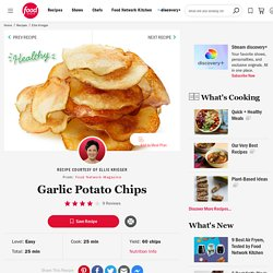 Garlic Potato Chips Recipe : Ellie Krieger