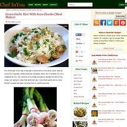 Green Garlic Rice Recipe with Soya Chunks