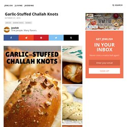 Garlic-Stuffed Challah Knots