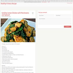Garlicky Lemon Chicken With Mushrooms And Spinach