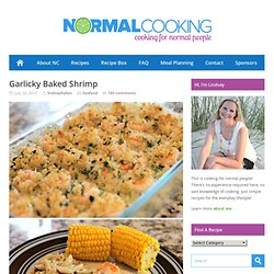 Garlicky Baked Shrimp « normalcooking