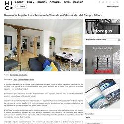 Garmendia Arquitectos > Reforma de Vivienda en C/Fernández del Campo, BiIbao