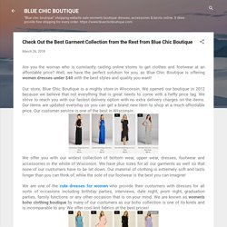 Check Out the Best Garment Collection from the Rest from Blue Chic Boutique