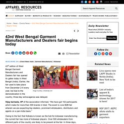 43rd West Bengal Garment Manufacturers and Dealers fair begins today