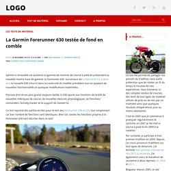 La Garmin Forerunner 630 testée de fond en comble - nakan.ch