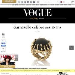 Les bijoux Garnazelle célèbrent leurs 10 ans