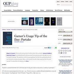 Garner's Usage Tip of the Day: Partake