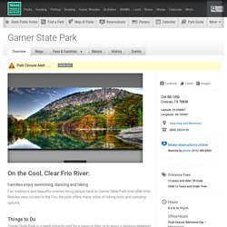 Garner State Park — Texas Parks & Wildlife Department