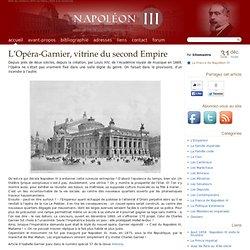 L'Opéra-Garnier, vitrine du second Empire - Napoléon III