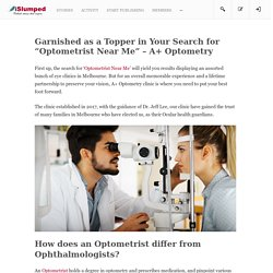 """Garnished as a Topper in Your Search for """"Optometrist Near Me"""" – A+ Optometry"""