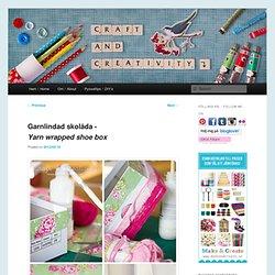 Garnlindad skolåda -Yarn wrapped shoe box