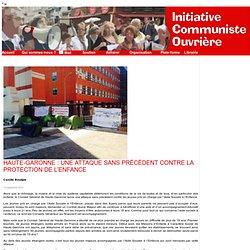 Haute-Garonne : Une attaque sans précédent contre la protection de l'enfance