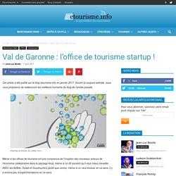 Val de Garonne: l'office de tourisme startup!