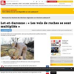 Lot-et-Garonne : « Les vols de ruches se sont multipliés »