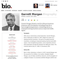 Garrett Morgan - Biography - Inventor, Publisher - Biography.com