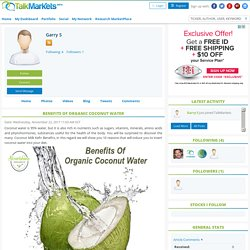 Benefits Of Organic Coconut Water